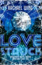 Cover for Love Struck by Rachael Wing