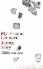Cover for My Friend Leonard by James Frey