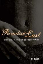 Paradise Lust by Kit Mccann