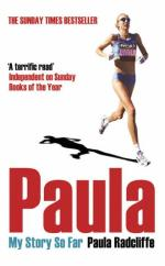 Paula: My Story So Far by Paula Radcliffe