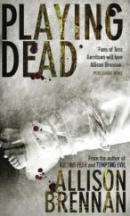Cover for Playing Dead by Allison Brennan