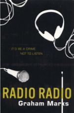Cover for Radio Radio by Graham Marks