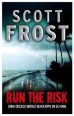 Cover for Run the Risk by Scott Frost
