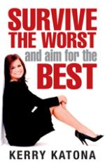 Survive the Worst and Aim for the Best by Kerry Katona