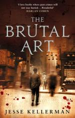 Cover for The Brutal Art by Jesse Kellerman