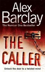 Cover for The Caller by Alex Barclay