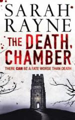 Cover for The Death Chamber by Sarah Rayne