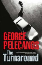Cover for The Turnaround by George P Pelecanos