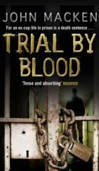 Cover for Trial By Blood by John Macken