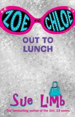 Cover for Zoe And Chloe, Out To Lunch by Sue Limb