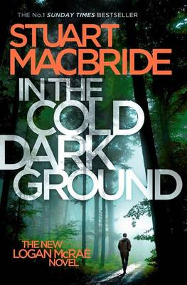 Cover for In the Cold Dark Ground by Stuart MacBride