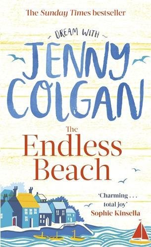 The Endless Beach The new novel from the Sunday Times bestselling author