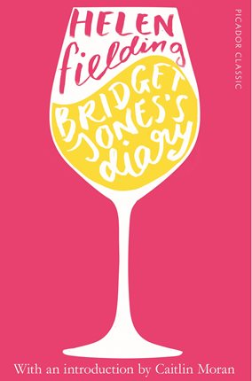 Cover for Bridget Jones's Diary Picador Classic by Helen Fielding