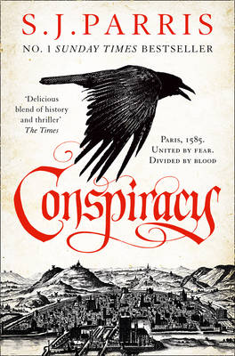 Cover for Conspiracy by S. J. Parris
