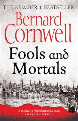 Cover for Fools and Mortals by Bernard Cornwell