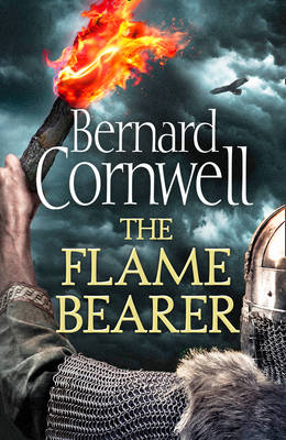 Cover for The Flame Bearer (the Last Kingdom Series, Book 10) by Bernard Cornwell
