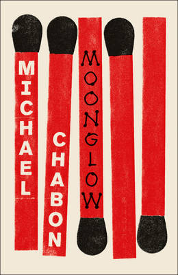 Cover for Moonglow by Michael Chabon