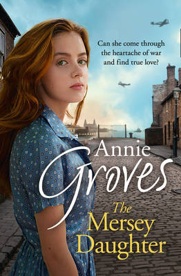Cover for The Mersey Daughter by Annie Groves