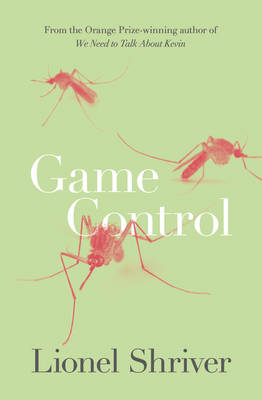 Cover for Game Control by Lionel Shriver