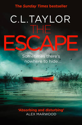 Cover for The Escape by C. L. Taylor
