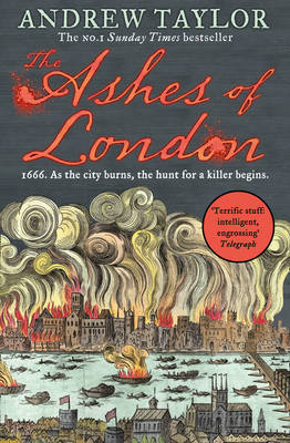 Cover for The Ashes of London by Andrew Taylor