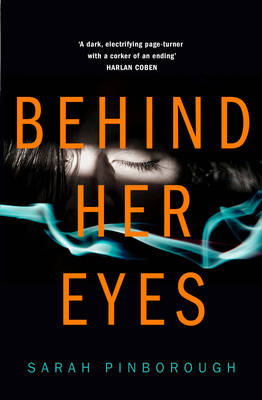 Cover for Behind Her Eyes by Sarah Pinborough