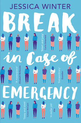 Cover for Break in Case of Emergency by Jessica Winter