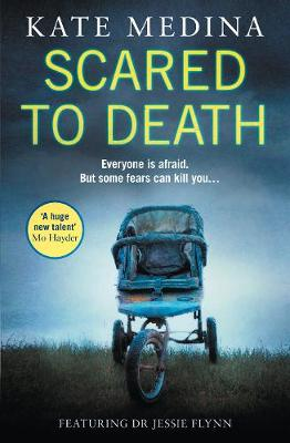 Scared to Death by Kate Medina