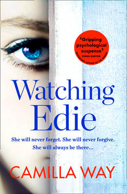 Cover for Watching Edie by Camilla Way