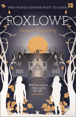 Foxlowe by Eleanor Wasserberg