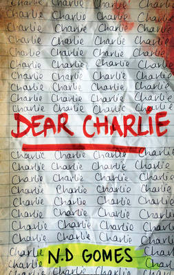 Cover for Dear Charlie by N. D. Gomes