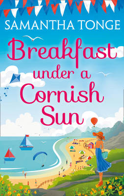 Cover for Breakfast Under a Cornish Sun by Samantha Tonge