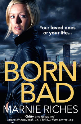 Born Bad by Marnie Riches