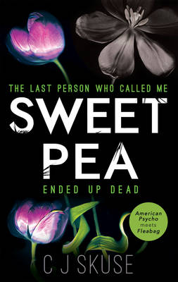 Sweetpea by C. J. Skuse