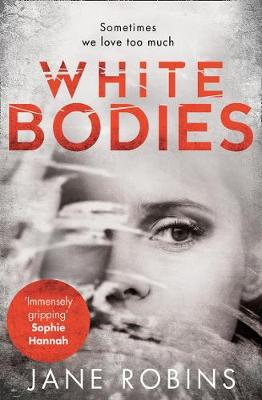 Cover for White Bodies by Jane Robins