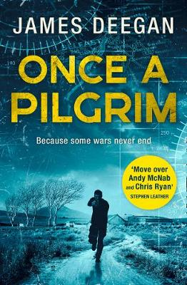 Cover for Once A Pilgrim by James Deegan
