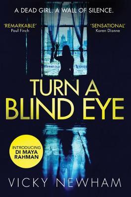 Turn a Blind Eye by Vicky Newham