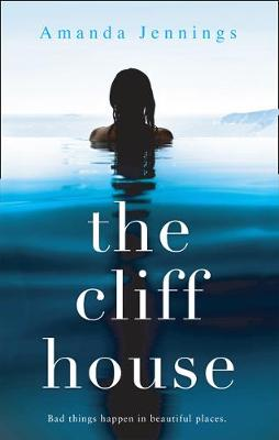 Cover for The Cliff House by Amanda Jennings