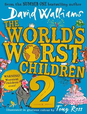 Cover for The World's Worst Children 2 by David Walliams