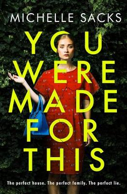 Cover for You Were Made for This by Michelle Sacks
