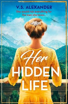 Cover for Her Hidden Life by V. S. Alexander