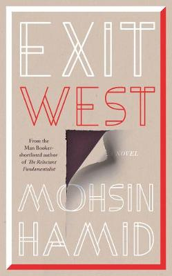 Cover for Exit West by Mohsin Hamid