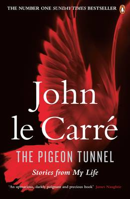 Cover for The Pigeon Tunnel Stories from My Life by John le Carre