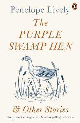 Cover for The Purple Swamp Hen and Other Stories by Penelope Lively