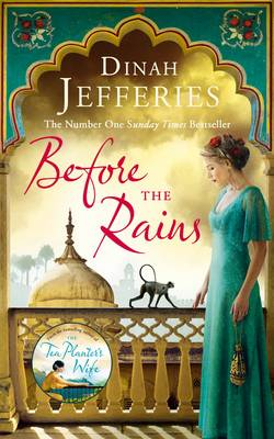 Cover for Before the Rains by Dinah Jefferies