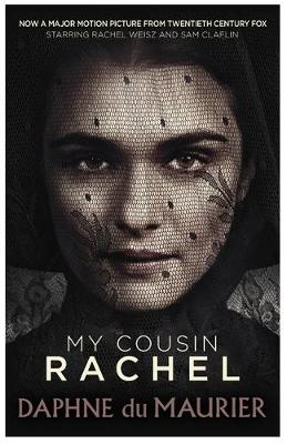 My Cousin Rachel Film Tie in by Daphne Du Maurier, Roger Michell