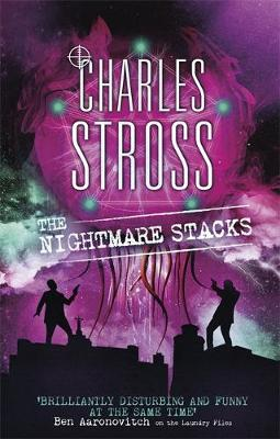 The Nightmare Stacks A Laundry Files Novel by Charles Stross