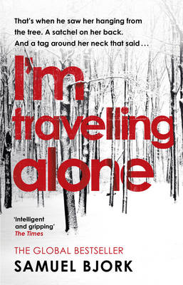 Cover for I'm Travelling Alone by Samuel Bjork