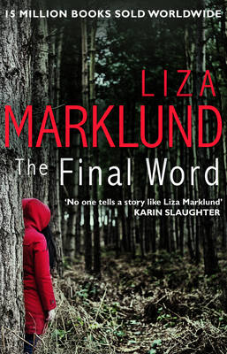 Cover for The Final Word by Liza Marklund