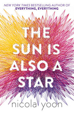 Cover for The Sun is Also a Star by Nicola Yoon